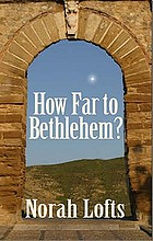 How far to Bethlehem? a novel