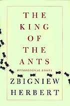 The king of the ants : mythological essays