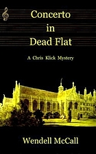 Concerto in dead flat : a Chris Klick novel
