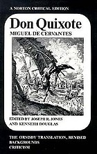 Don Quixote : the Ormsby translation, revised, backgrounds and sources, criticismDon Quixote : backgrounds and sources, criticisms