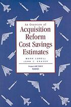 An overview of acquisition reform cost savings estimates