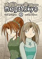 MegatokyoMegatokyo = [Megatōkyō]Megatokyo 2 = [Megatōkyō]Megatokyo : MegatåokyåoMegatokyo. Volume 2Megatokyo