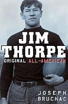 Jim Thorpe : original All-American