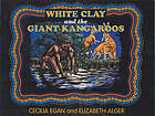 White clay and the giant kangaroos