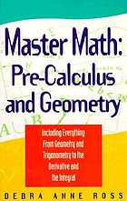 Master math : pre-calculus and geometry