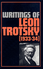 Writings of Leon Trotsky, [1933-34]Writings of Leon Trotsky : 1933-34Writings of Leon Trotsky