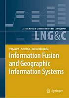 Information fusion and geographic information systems proceedings of the Third International Workshop
