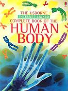 The Usborne Internet-linked complete book of the human body
