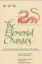 The elemental changes : the ancient Chinese companion to the I ching