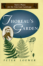 Thoreau's garden : native plants for the American landscape