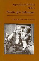 Approaches to teaching Miller's Death of a salesman