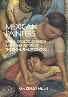 Mexican painters : Rivera, Orozco, Siqueiros and other artists of the social realist school