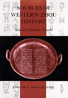 Sources of Western Zhou history : inscribed bronze vessels
