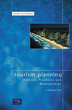 Tourism planning : policies, processes and relationships