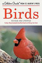 Birds : a guide to familiar birds of North America