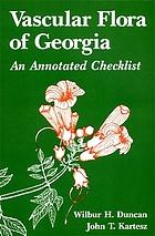 Vascular flora of Georgia : an annotated checklist