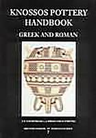 Knossos pottery handbook : Greek and Roman