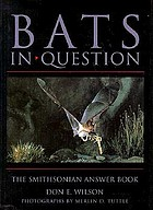 Bats in question : the Smithsonian answer book
