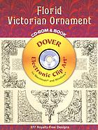 Florid Victorian ornament : electronic clip art for Macintosh and Windows