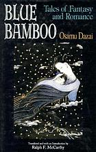 Blue bamboo : tales of fantasy and romance