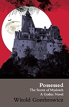 Possessed : or the secret of Myslotch