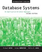 Database systems : an application-oriented approach : introductory version