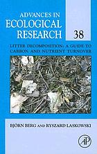 Advances in ecological research. a guide to carbon and nutrient turnover