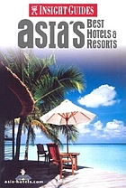 Asia's best hotels & resorts
