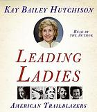 Leading ladies : [American trailblazers]