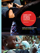 Harm and offence in media content : a review of the evidence