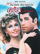 Grease is still the word : vocal selections