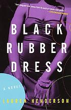 Black rubber dress : a Sam Jones mystery