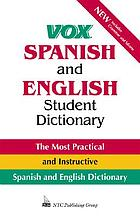Vox Spanish and English student dictionary : English-Spanish/Spanish-English