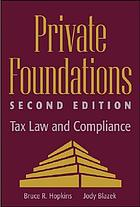 Private foundations : tax law and compliance