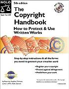 The copyright handbook : how to protect and use written works