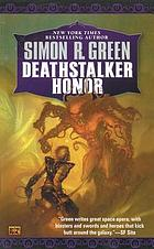 Deathstalker honor : being the fourth part of the life and times of Owen Deathstalker