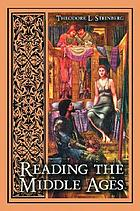 Reading the Middle Ages : an introduction to medieval literature