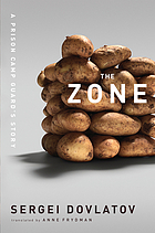 The zone : a prison camp guard's story