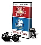 The 7 habits of highly effective people ; The 8th habit