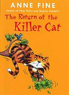 The return of the killer cat