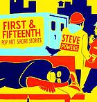 First & Fifteenth : pop art short stories