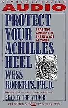 Protect your achilles heel