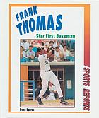 Frank Thomas : star first baseman