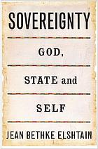Sovereignty : God, state, and self