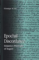 Epochal discordance Hölderlin's philosophy of tragedy