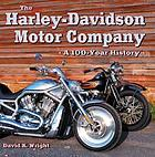 The Harley-Davidson Motor Company : an official ninety-year history