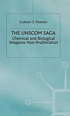 The UNSCOM saga : chemical and biological weapons non-proliferation