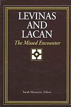 Levinas and Lacan : the missed encounter
