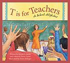 T is for teachers : a school alphabet