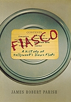 Fiasco : a history of Hollywood's iconic flops
